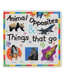 Animal Opposites and Things That Go