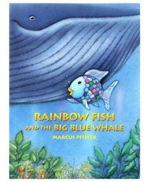 Rainbow Fish And The Big Blue Whale - English
