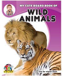 My Cute Board Book of Wild Animals - English