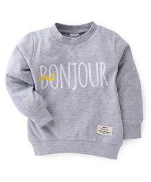 Babyhug Full Sleeves Sweatshirt Bonjour Print - Grey