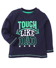 Babyhug Full Sleeves T-Shirt Tough Like Dad Print - Navy