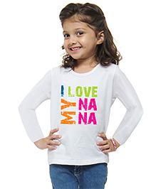 M'andy I Love My Nana Girls T-Shirt - White