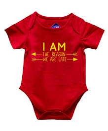 Blue Bus Store I Am The Reason We Are Late Printed Onesie - Red