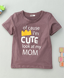 Bee Bee Of Cause I'M Cute Look At My Mom Print T-Shirt - Brown