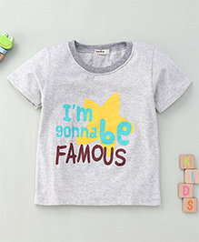 Bee Bee I'M Gonna Be Famous Print T-Shirt - Light Grey