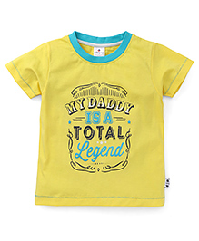 OllypopHalf Sleeves T-Shirt My Daddy Print - Yellow