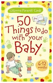 Usborne - 50 Things To Do With Your Baby