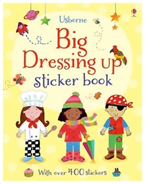 Usborne - Big Dressing Up Sticker Book