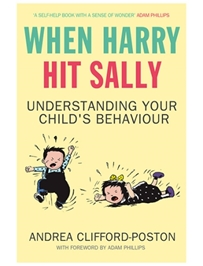 Simon and Schuster - When Harry Hit Sally - Understanding Your Child's Behaviour