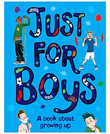Parragon Just For Boys - A Book About Growing Up
