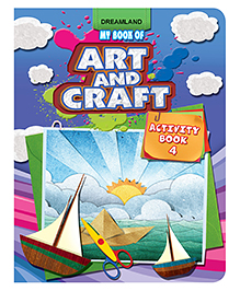 Dreamland My Book Of Art And Craft Activity Book 4 - English