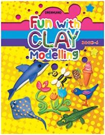 Dreamland Fun With Clay Modelling Book 4 - English