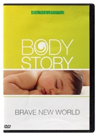 Body Story - Brave New World