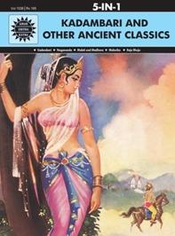 Amar Chitra Katha - Kadambari And Other Ancient Classics