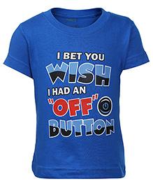 Babyhug Half Sleeve T-Shirt - Phrase Print