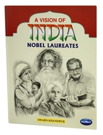 A Vision Of India Nobel Laureates