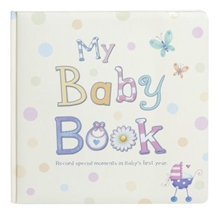 Parragon - My Baby Book (Record Special Moments In Babys First Year)