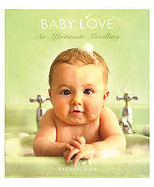 Baby Love An Affectionate Miscellany - English