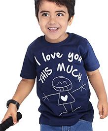 Babyhug Half Sleeves T-Shirt I Love You This Much Print - Navy Blue