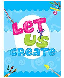 Let Us Create 2- English