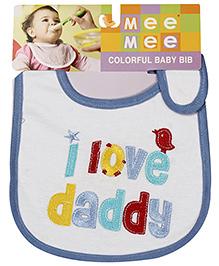 Mee Mee Baby Bib I Love Daddy Design - White Blue