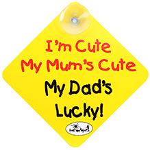 Vackys Im Cute My Mums Cute My Dads Lucky