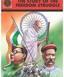 Amar Chitra Katha - The Story Of The Freedom Struggle