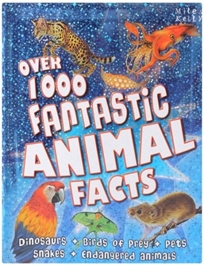 Over 1000 Fantastic Animal Facts