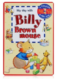My Day With Billy Brown Mouse