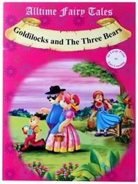 All Time Fairy Tales Goldilocks And The Three Bears