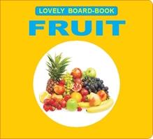 Lovely Board Books - Fruits