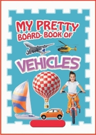 My Pretty Board Book - Vehicles