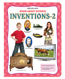 Dreamland Know About Science Inventions - 2