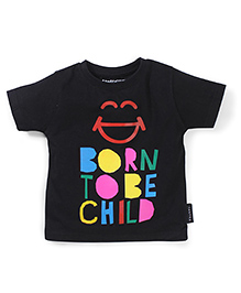 Tantra Half Sleeves Born To Be Child Print T-Shirt - Black