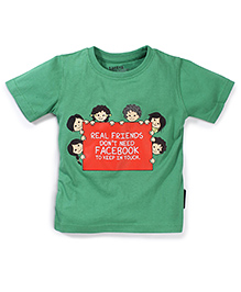 Tantra Half Sleeves Real Friends Print T-Shirt - Dark Green