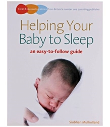 An Easy To Follow Guide Helping Your Baby To Sleep