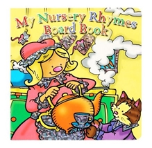 My Nursery Rhymes Board Book