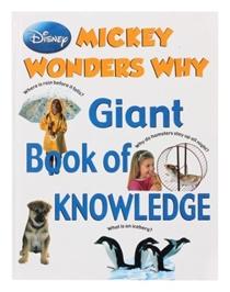 Disney Mickey Wonders Why - Giant Book Of Knowledge
