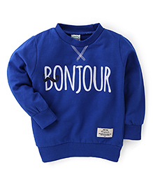 Babyhug Full Sleeves Sweatshirt Bonjour Print - Blue