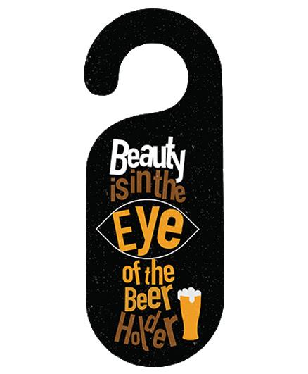 The Crazy Me Beer Holder Printed Door Hanger - Black