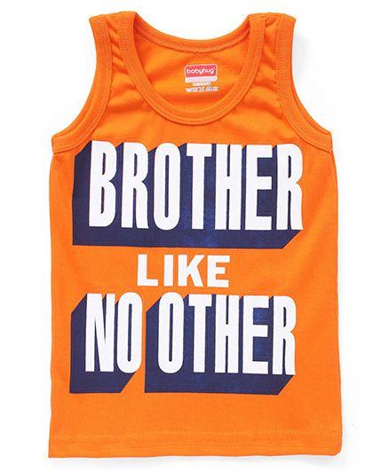 Babyhug Sleeveless T-Shirt Brother Like No Other Print - Orange