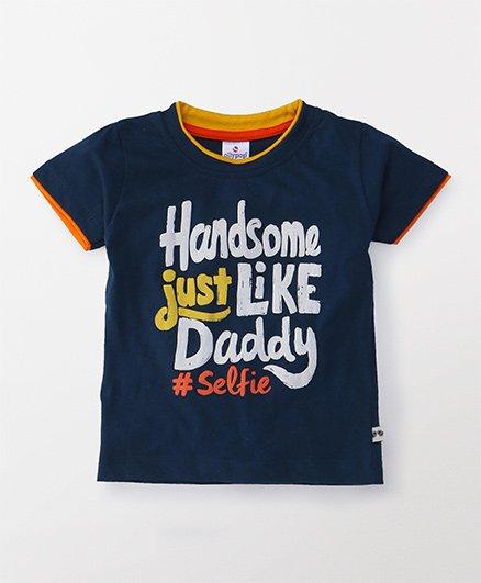 Ollypop Half Sleeves Tee Handsome Just Like Daddy Print - Navy Blue