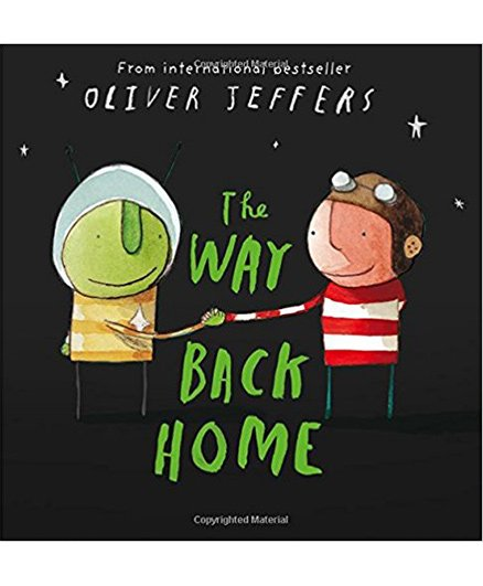 The Way Back Home Story Book by Oliver Jeffer - English