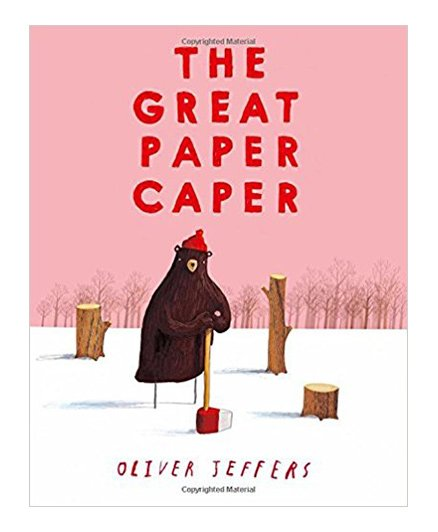 The Great Paper Caper Story Book by Oliver Jeffer  - English