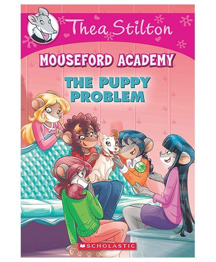 Thea Stilton Mouseford Academy 17 The Puppy Problem by Geronimo Stilton - English
