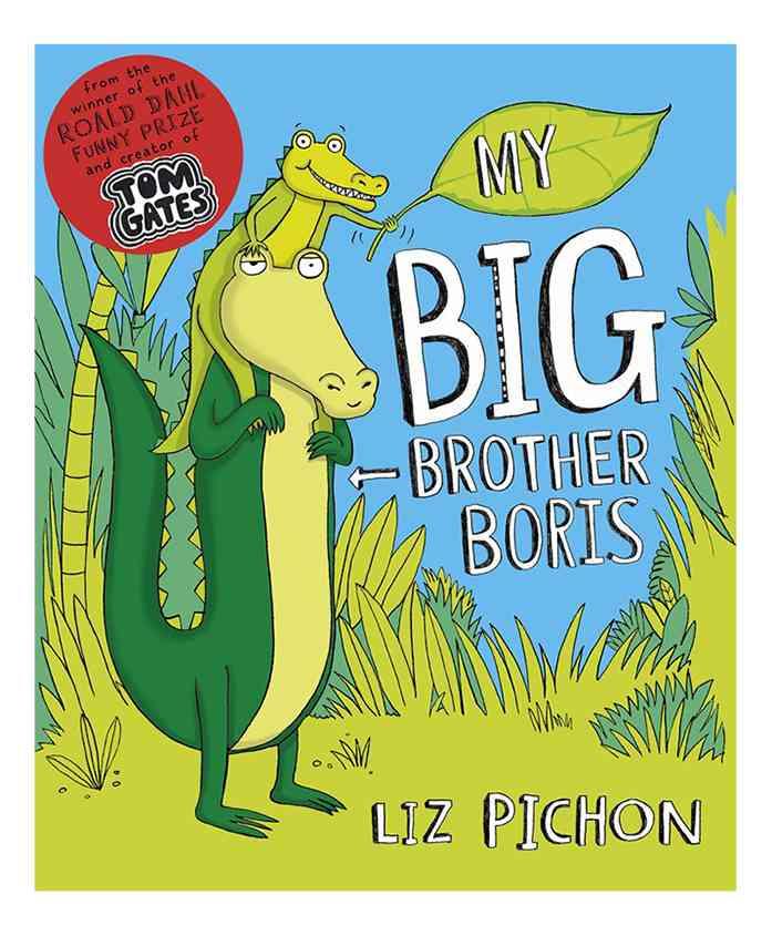 My Big Brother Boris By Liz Pichon - English