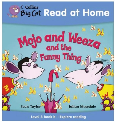 Harper Collins Mojo And Weeza And The Funny Thing