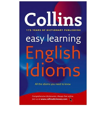 Harper Collins Easy Learning English Idioms