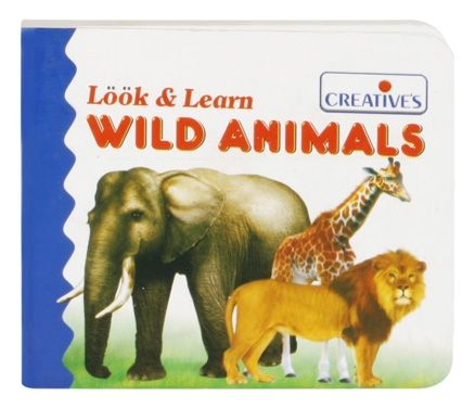 Creatives Look And Learn Wild Animals