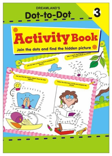 Dot To Dot Activity Book 3